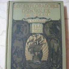 Libros antiguos: LOS EXPLORADORES ESPAÑOLES DEL SIGLO XVI, 1926 CHARLES F. LUMMIS. Lote 62701000