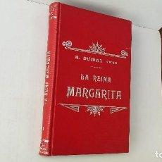 Libros antiguos: LA REINA MARGARITA DUMAS. Lote 62759112