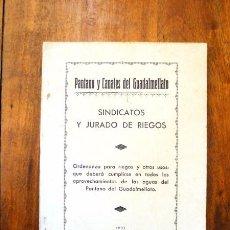Libros antiguos: SINDICATOS Y JURADO DE RIEGOS : ORDENANZA PARA RIEGOS Y OTROS USOS : QUE DEBERÁ CUMPLIRSE.... Lote 62768436
