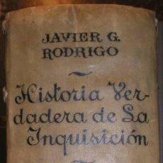 Libros antiguos: FRANCISCO JAVIER GARCIA RODRIGO: HISTORIA VERDADERA DE LA INQUISICION. 3 TOMOS EN 1 VOL. 1876-1877. Lote 62817492