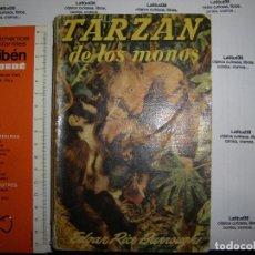 Libros antiguos: TARZÁN DE LOS MONOS. EDGAR RICE BURROUGHS. GUSTAVO GILI . Lote 62882708