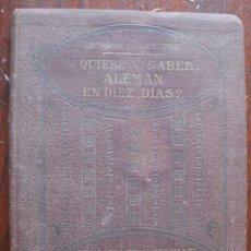 Libros antiguos: ¿QUIERE V. SABER ALEMAN EN 10 DIAS? METODOS ROBERSTON. Lote 62903084
