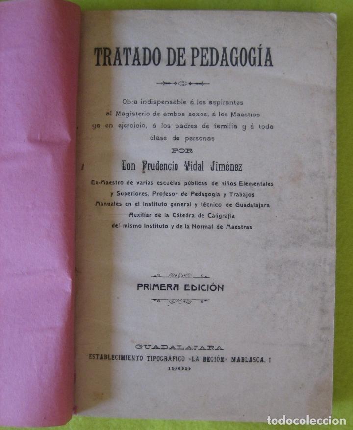 TRATADO DE PEDAGOGÍA _ PRUDENCIO VIDAL JIMÉNEZ_ (1909) (Libros Antiguos, Raros y Curiosos - Pensamiento - Otros)
