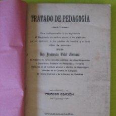 Livres anciens: TRATADO DE PEDAGOGÍA _ PRUDENCIO VIDAL JIMÉNEZ_ (1909). Lote 62955648