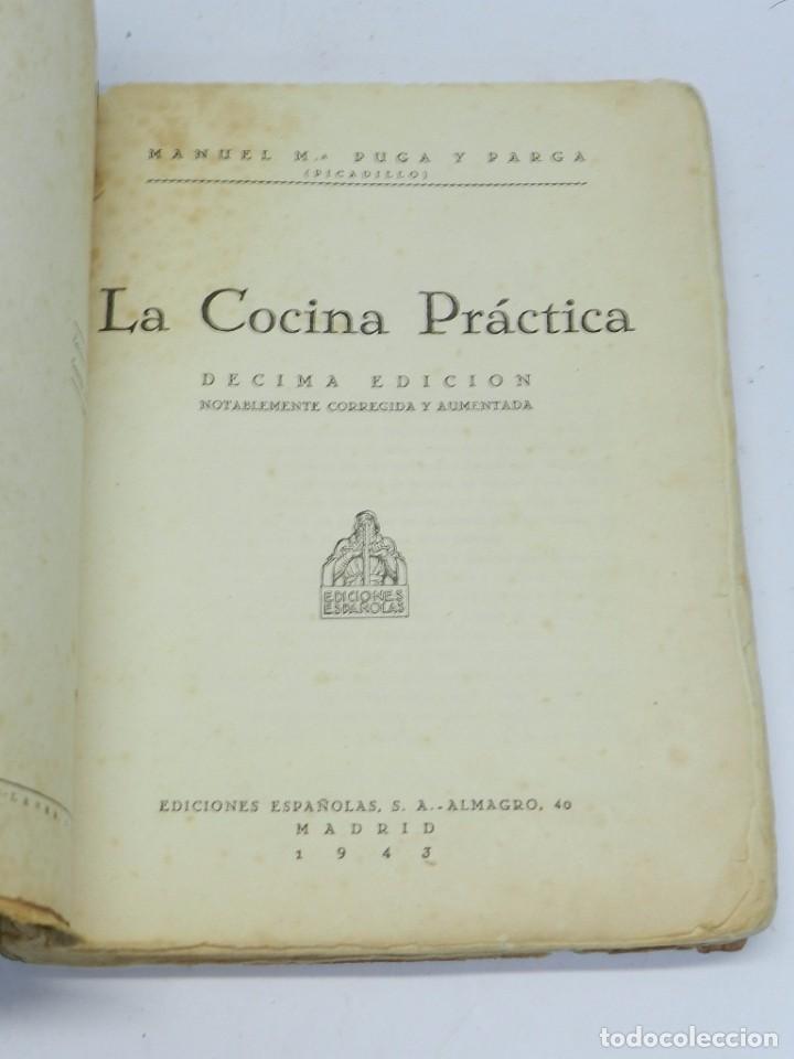 Libros antiguos: ANTIGUO LIBRO LA COCINA PRACTICA, POR PICADILLO, (MANUEL Mª PUGA Y PARGA), TIENE 222 PAGINAS, MIDE 2 - Foto 2 - 63101244