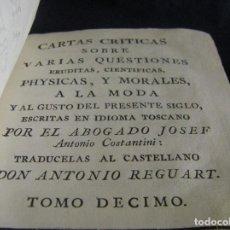 Libros antiguos: CARTAS CRÍTICAS SOBRE VARIAS CUESTIONES, TOMO X, JOSEF ANTONIO CONSTANTINI MADRID AÑO 1777. Lote 63107108