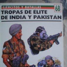 Libros antiguos: LIBRO DE SPREY MILITARY Nº 68-TROPAS DE ELITE DE INDIA Y PAQUISTAN. Lote 63157500