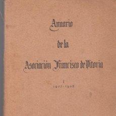 Libros antiguos: ANUARIO DE LA ASOCIACIÓN FRANCISCO DE VITORIA. VOLUMEN I. 1929. . Lote 63163640