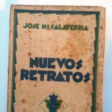 Libri antichi: NUEVOS RETRATOS. JOSE Mª SALAVERRIA. PÉREZ GALDÓS, LA GENERACIÓN DEL 98, GÓMEZ DE LA SERNA . Lote 63180864