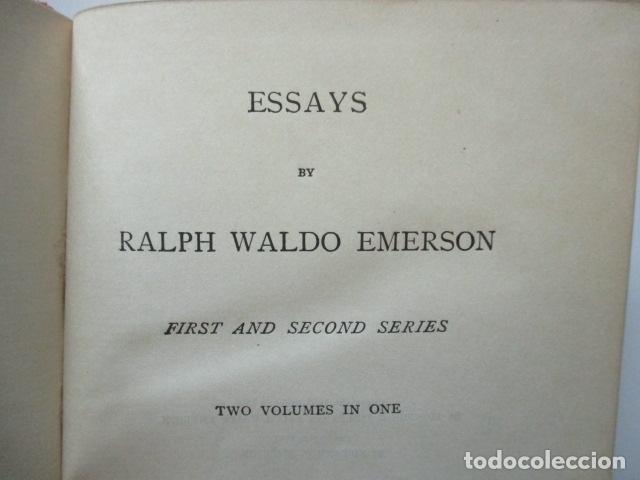Libros antiguos: ESSAYS / RALPH WALDO EMERSON, alrededor 1906, Two volumes in one. Ver fotos. - Foto 7 - 63453164
