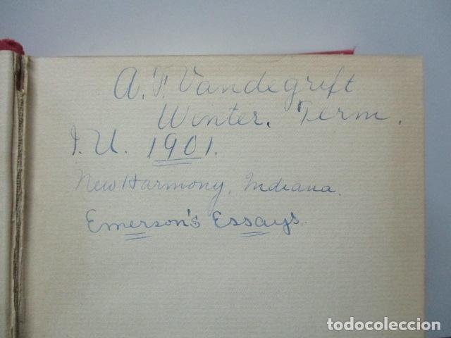 Libros antiguos: ESSAYS / RALPH WALDO EMERSON, alrededor 1906, Two volumes in one. Ver fotos. - Foto 10 - 63453164