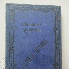 Libros antiguos: OLLENDORFF REFORMADO. GRAMÁTICA FRANCESA Y MÉTODO PARA APRENDERLA. CLAVE DE LOS TEMAS. 11ª ED. . Lote 63462092