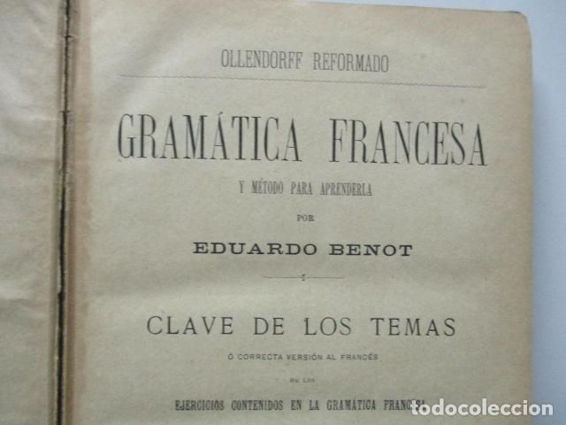 Libros antiguos: OLLENDORFF REFORMADO. GRAMÁTICA FRANCESA Y MÉTODO PARA APRENDERLA. Clave de los Temas. 11ª ed. - Foto 7 - 63462092