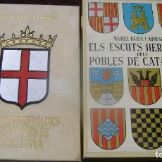 Libros antiguos: HERALDICA MUNICIPAL CATALANA MANUEL BASSA ARMENGOL VER DESCRIPCION TIRADA LIMITADA. Lote 63485224