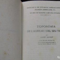 Libros antiguos: TOPONIMIA DE EL ALEIXAR TARRAGONA VER FOTOS ALBERT MANENT. Lote 63486476