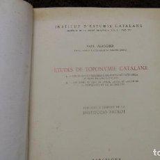 Libros antiguos: TOPONIMIA CATALANA PAUL AEBISCHER . Lote 135485566