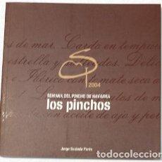 Libros antiguos: SEMANA DEL PINCHO DE NAVARRA, LOS PINCHOS, DE JORGE SAULEDA PARÉS. Lote 149804861