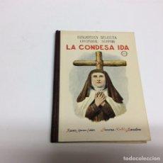 Libros antiguos: BIBLIOTECA SELECTA, LA CONDESA IDA / CRISTOBAL SCHMID -ED. RAMÓN SOPENA 1934. Lote 63580564