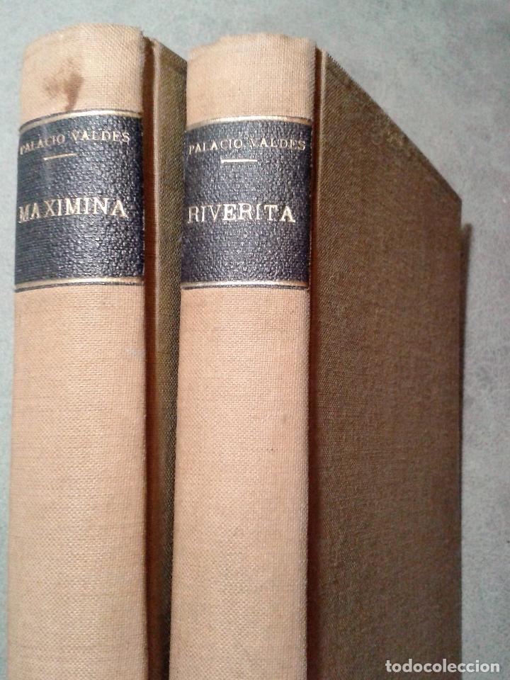 RIVERITA (1A PARTE) Y MAXIMINA (2A PARTE), LIBROS OBRA DE PALACIO VALDÉS (1919) (Libros antiguos (hasta 1936), raros y curiosos - Literatura - Narrativa - Otros)