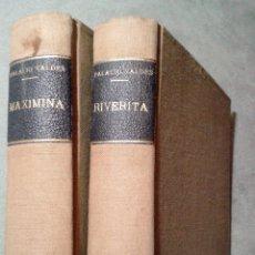 Libros antiguos: RIVERITA (1A PARTE) Y MAXIMINA (2A PARTE), LIBROS OBRA DE PALACIO VALDÉS (1919). Lote 58896221