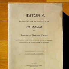 Libros antiguos: HISTORIA DOCUMENTADA DE LA VILLA DE ASTUDILLO - ANACLETO OREJÓN CALVO - PALENCIA 1928. Lote 63602688