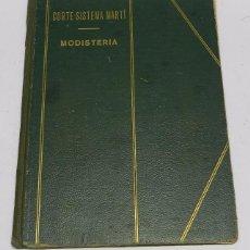 Libros antiguos: LIBRO CORTE SISTEMA MARTÍ MODISTERIA AÑO 1958 - 59, CON MUCHISIMOS PATRONES, TIENE 89 PAG. MIDE 30 X. Lote 168435869