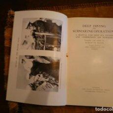 Libri antichi: DAVIS, ROBERT H. (SIEBE & GORMAN) DEEP DIVING AND SUBMARINE OPERATIONS. 1935.. Lote 63637751
