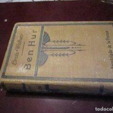 Libros antiguos: BEN HUR, LEWIS WALLACE, 1929 APOSTOLADO DE LA PRENSA. Lote 63654919