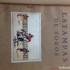 Libros antiguos: LIBRO ESTAMPAS DE TOROS. PUBLICADAS EN LOS SIGLOS XVIII Y XIX. Lote 63787711
