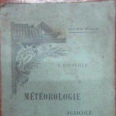 Libros antiguos: REF:0013844 METEOROLOGIE AGRICOLE. Lote 38657691