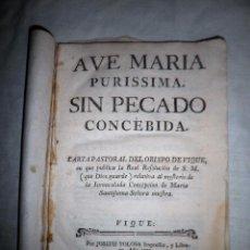 Libros antiguos: AVE MARIA PURISSIMA - VIQUE (VIC) AÑO 1780 - MUY RARO.. Lote 63921819