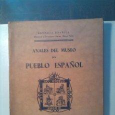 Libros antiguos: ANALES DEL MUSEO DEL PUEBLO ESPAÑOL (1935). Lote 64008279