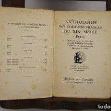Libros antiguos: 4970- ANTHOLOGIE DES ESCRIVAINS FRANÇAIS DU XIX SIECLE. VV.AA. EDIT. LAROUSSE. SIN FECHA. 2 VOL.. Lote 44067122