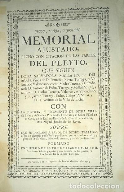 PLEITO FAMILIA TARREGA CON LA VILLA DE ELCHE PARA USO DE SU NOBLEZA Y ESCUDO DE ARMAS 1764 VALENCIA (Libros Antiguos, Raros y Curiosos - Historia - Otros)