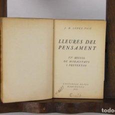 Libros antiguos: 5142- LLEURES DEL PENSAMENT. M. LOPEZ PICO. EDIT. ALTES. 1935.. Lote 45201340
