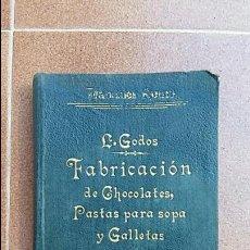 Libros antiguos: FABRICACION DE CHOCOLATES. PASTAS PARA SOPA Y GALLETAS. ADRIAN ROMO. 1908. Lote 64155835