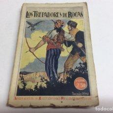 Libros antiguos: LOS TREPADORES DE ROCAS. / CAPITAN MAYNE-REID. Lote 64159083