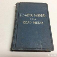 Libros antiguos: HISTORIA GENERAL DE LA EDAD MEDIA / EUGENIO GARCIA BARBARIN. Lote 64185163
