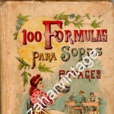 Libros antiguos: 100 FORMULAS PARA SOPAS Y POTAGES - MADEMOISELLE ROSE - EDITORIAL SATURNINO CALLEJA. Lote 64309967