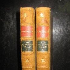 Libros antiguos: EMILIA PARDO BAZAN. SAN FRANCISCO DE ASIS (SIGLO XIII) . 2 VOLUMENES. EDITORIAL GARNIER HERMANOS.. Lote 64440403
