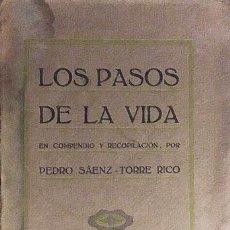 Libros antiguos: SÁENZ-TORRE RICO: LOS PASOS DE LA VIDA (LOGROÑO: ARTICULOS DE LA RIOJA, LA SEMANA, LA CIGÜEÑA Y EL C. Lote 64492635