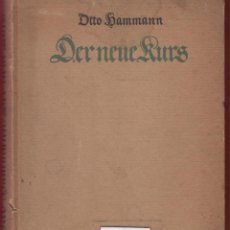 Libros antiguos: DER NEUE RURS ERNNERUNGEN VON OTTO HAMMANN EN ALEMAN 160 PAGINAS BERLIN 1918 LE1242. Lote 64571423