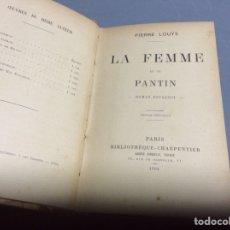 Libros antiguos: LA FEMME ET LE PANTIN / LOUYS, PIERRE - EDICION 1901 ( EN FRANCES ). Lote 64577407