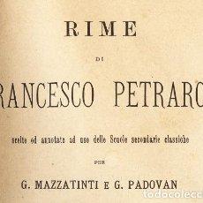 Libros antiguos: RIME DI FRANCESCO PETRARCA. ERMANNO LOESCHER EDITORE, TORINO-FIRENZE-ROMA, 1884. Lote 64620943