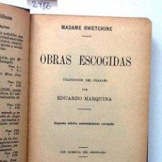 Libros antiguos: OBRAS ESCOGIDAS MADAME SWETCHINE. 1912 TRADUCCION EDUARDO MARQUINA. Lote 64671935