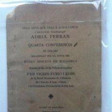 Libros antiguos: DELS ANYS QUE VISQUE A MALLORCA L'ESCULPTOR VILAFRANQUI ADRIA FERRAN. 1922 VICENS FURIO I KOBS. Lote 64682735