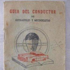 Libros antiguos: ANTIGUA GUÍA DEL CONDUCTOR - VILLENA. Lote 64708699