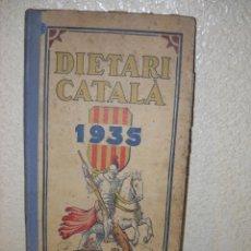 Libros antiguos: DIETARI CATALÀ 1935 EN CATALÀ.. Lote 64798715