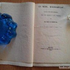 Libros antiguos: MADRID 1879 - TEATRO LIRICO DRAMATICO - UN NUDO MORROCOTUDO - LUIS CUENCA. Lote 64849831