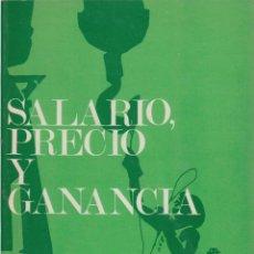 Libros antiguos: SALARIO, PRECIO Y GANANCIA. CARLOS MARX PEDIDO MÍNIMO 5€. Lote 64888355